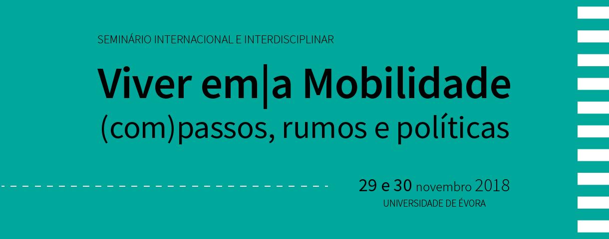 Viver em|a mobilidade: (Com)Passos, Rumos e Políticas
